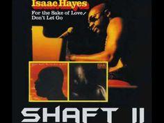 Isaac Hayes - Shaft II ((( HQ AUDIO )))