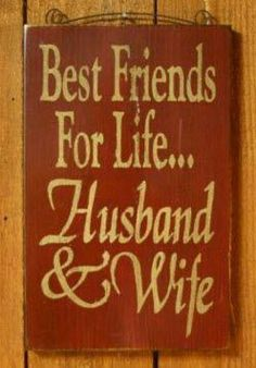 My husband is My Best Friend!