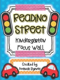 Kindergarten Reading Street Focus Wall
