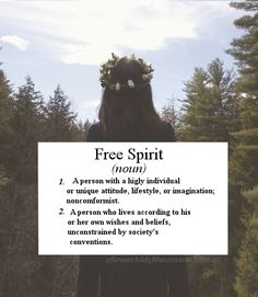Me! A free-spirited person knows the real meaning of being free.