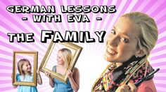 German Lesson 11 - The Family (+playlist) Learn German, Learn A New Language, German Language, The Unit, Alsace, Lorraine, Learning, Hungary, Languages