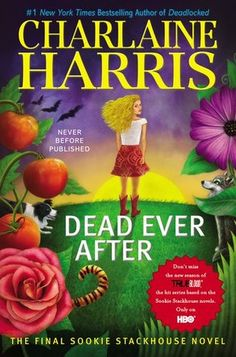Dead Ever After (Sookie Stackhouse, #13) (Charlaine Harris)
