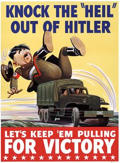"""Knock The 'Heil"" Out of Hitler"" Probably General Motors c. 1942 - 1945"