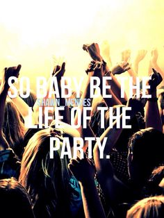 Life of The Party by Shawn Mendes! If I were you, I would download the son from the ITunes Store right now! It's sooo good!