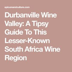 Durbanville Wine Valley: A Tipsy Guide To This Lesser-Known South Africa Wine Region Sparkling Shiraz, Sparkling Wine, Sauvignon Blanc, Cabernet Sauvignon, White Wine, Red Wine, South African Wine, Wine Tasting Experience, Best Hospitals