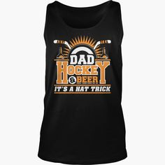 DAD #HOCKEY BEER T SHIRT FATHERS DAY GIFTS, Order HERE ==> https://www.sunfrog.com/Political/126231470-751211912.html?89700, Please tag & share with your friends who would love it, #christmasgifts #superbowl #jeepsafari  #hockey girlfriend, hockey goalie, ice hockey  #family #weddings #women #running #swimming #workouts #cooking #recipe