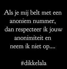Me Quotes, Funny Quotes, Dutch Words, Proverbs Quotes, Dutch Quotes, Say My Name, Everything Funny, One Liner, Super Quotes