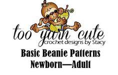 (4) Name: 'Crocheting : Basic Beanie Patterns (NB-Adult)