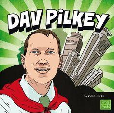 Dav Pilkey (Your Favorite Authors) by Kelli L. Hicks http://www.amazon.com/dp/1476534365/ref=cm_sw_r_pi_dp_pVgywb0XHNP02