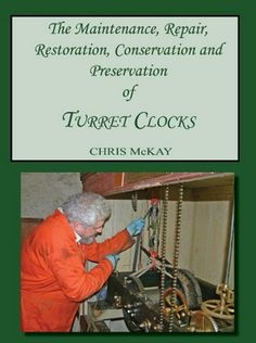 A comprehensive and practical book on the maintaining and repairing of turret clocks, written for professional clockmakers but also of use to turret clock collectors and enthusiasts.