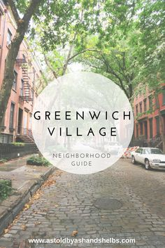Greenwich Village Neighborhood Guide New York City New York City Vacation, Visit New York City, New York City Travel, Paris Travel, New York Trip, Greenwich Village, Greenwich New York, New York City Guide, New York Travel Guide