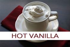 Hot Vanilla  for my vanilla lover!