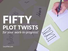 Fifty Plot Twist Ideas for Your Work-In-Progress!