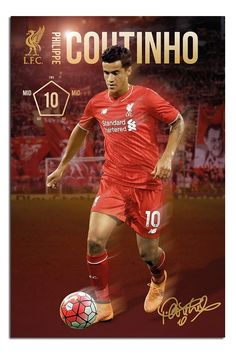 Liverpool FC Philippe Coutinho Poster