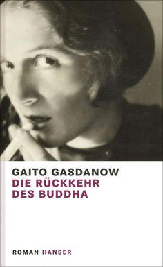 Gaito Gasdanow Die Rückkehr des Buddha