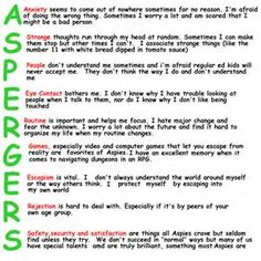 Asperger's syndrome is the mildest form of autism and includes higher functioning. Here are some of the common symptoms associated with Asperger's Syndrome. Aspergers Autism, Adhd And Autism, Asd, Aspergers Traits, Autism Apps, Autism Help, Autism Resources, Syndrome D'asperger, High Functioning Autism