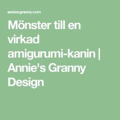 Mönster till en virkad amigurumi-kanin | Annie's Granny Design