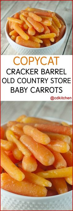 Copycat Cracker Barrel Old Country Store Baby Carrots - You might think that Cracker Barrel has some crazy secret ingredient that makes their carrot side dish so delicious. It is a secret ingredient but it's not so crazy! By adding a little sugar to the carrots it heightens and freshens the flavor without being overly sweet.| CDKitchen.com