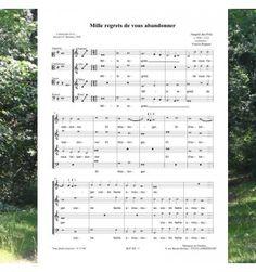 Josquin des PRÉS  (DESPREZ ) : Mille regrets de vous abandonner   - Musique de la Renaissance pour choeur à 4 voix mixtes.  Editions Musiques en Flandres  - référence  : MeF 405