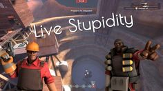 some live stupidity from me and my friend [8:59] #games #teamfortress2 #steam #tf2 #SteamNewRelease #gaming #Valve