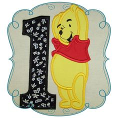 """Happy 1 Bear Stitches: 13818 Size: 4.91"""" x 8.00""""  This if for the 5x7 HOOP   The following formats are available: DST, EXP, HUS, JEF, PES, VIP, VP3, SEW and XX Price: $3.00 Pooh Bear, Tigger, Winnie The Pooh, 100 Acre Wood, Disney Bear, Machine Embroidery Applique, Applique Designs, Baby Love, Sewing"""