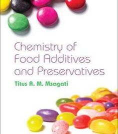 The Chemistry Of Food Additives And Preservatives PDF