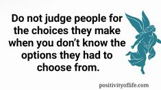 Positivity of Life Prodigal Child, Fake Life, Spirit Soul, Judging Others, Everything Changes, Popular Quotes, I Decided, Don't Judge, Divorce