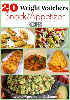 20 Weight Watchers Snacks and Appetizers Recipes - UPDATED - A Spectacled Owl