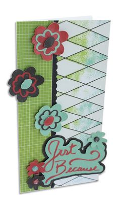 Just Because Be Young Cricut Cartridge Card Project Idea from Creative Memories http://www.creativememories.com