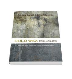 Cold Wax Book | COLD WAX BOOK