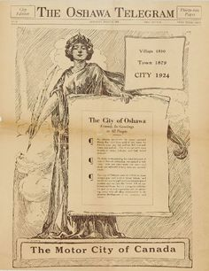March 8, 1924: Oshawa proclaimed a City in the Province of Ontario