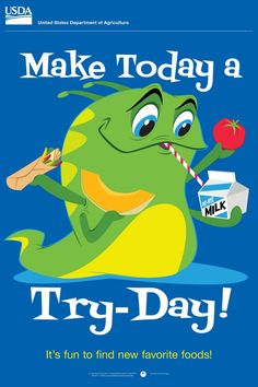 "Team Nutrition ""Make Today a Try-Day!"" poster and stickers to use when introducing a new food with your kids. Nutrition Education, Kids Nutrition, Nutrition Activities, School Cafeteria Decorations, Cafeteria Bulletin Boards, School Menu, School Signs, School Lunches, School Lunchroom"