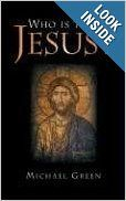 ONE OF MY ALL TIME FAVS. Reread In 2013. Who is this Jesus?: Michael Green --These days most people will grant that Jesus Christ was a great teacher who lived in a corner of the old Roman empire. Most also welcome his teachings as a sound basis for civilization. But what difference does that make now?