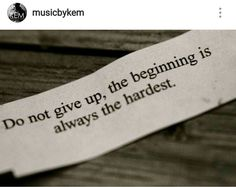 Do not give up....