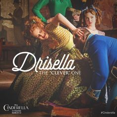 """""""""""I shall trick him into loving me, see if I don't!"""" Drisella on the upcoming Cinderella movie New Cinderella Movie, Cinderella Live Action, Cinderella 2015, Cinderella Dresses, Movie Showtimes, Buy Tickets Online, Have Courage And Be Kind, Laughing And Crying, I Love Lucy"""
