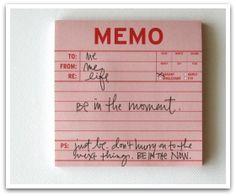 Love memos   Inspire: Memo to Me