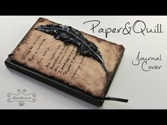 Paper&Quill Journal Cover - polymer clay TUTORIAL - YouTube