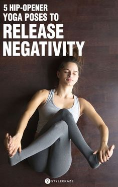 5 Hip-Opener Yoga Poses To Release Negativity: Yoga is a powerful practice that . 5 Hip-Opener Yoga Poses To Release Negativity: Yoga is a powerful practice that helps us to channelize our energies Yoga Meditation, Yoga Flow, Zen Yoga, Kundalini Yoga, Scoliosis Exercises, Yoga Exercises, Yoga Inspiration, Yoga Am Morgen, Yoga Nature