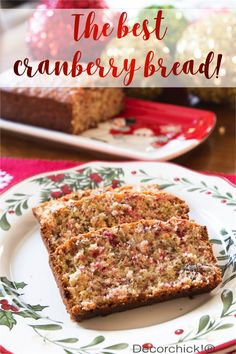 The Best Cranberry Bread Ever! | Decorchick!® @electroluxus