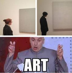 "im an art major, so id ld like to think of myself as open minded when it comes to what is ""art"" and what isnt, but honestly, when i think something is just people being a giant meaningless derp, theres not much that could make me feel otherwise..."