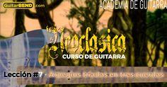 Curso de Guitarra Neoclásica #7 - Arpegios tríadas en tres cuerdas