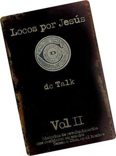 Locos por Jesús vol. 2 - DC Talk