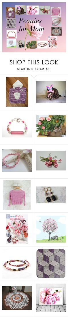 """""""Peonies for Mom: Unique Handmade Etsy Gifts"""" by paulinemcewen ❤ liked on Polyvore featuring rustic"""