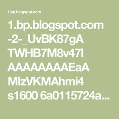 1.bp.blogspot.com -2-_UvBK87gA TWHB7M8v47I AAAAAAAAEaA MIzVKMAhmi4 s1600 6a0115724af8e6970b0134871338d3970c-800wi.jpg