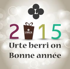 Urte berri on !! Bonne année !!
