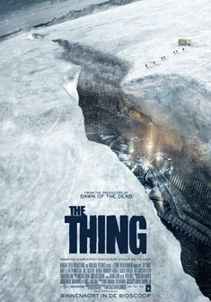 The Thing 2011 Poster Horror Movie Posters, Cinema Posters, Horror Films, Film Posters, Sci Fi Movies, Scary Movies, Great Movies, The Thing Movie Poster, The Thing Prequel