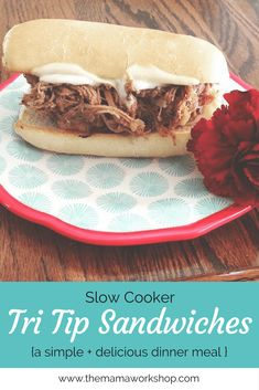Slow Cooker Tri Tip Sandwiches. Put it in the slow cooker in the morning and it& ready by dinnertime. It& that simple and so delicious! Tri Tip Roast Crock Pot Recipe, Instant Pot Tri Tip Recipe, Tri Tip Recipes Crockpot, Slow Cooker Recipes, Crockpot Meals, Beef Recipes, Slow Cooker Tri Tip, Slow Cooker Roast Beef, Kitchens
