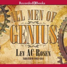 All Men of Genius by Lev AC Rosen