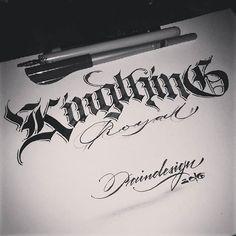 WEBSTA @ paindesignart - 'Kingthing. Royal' #calligraphy #calligraphymasters #calligraffiti #handlettering #handwriting #freehand #lefthand #lefty #gothic #effect #lettering #paindesignart @handmadefont #typism #typegang #goodtype #artoftype #thedailytype #designspiration