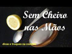 39º SAIBA COMO TIRAR O CHEIRO DESAGRAVEL DAS MÃOS - YouTube